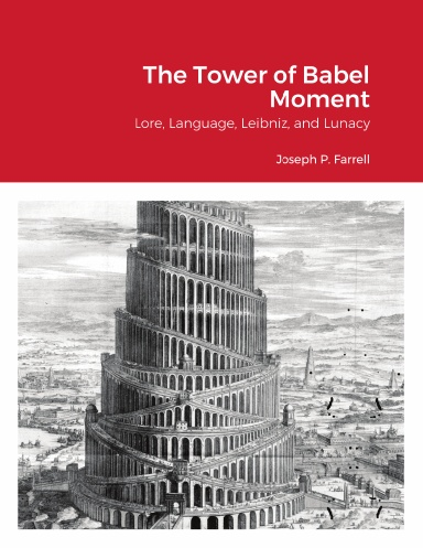 Tower of Babel Moment by Joseph P. Farrell